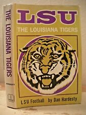 LSU THE LOUISIANA TIGERS Hardesty 1st Ed Louisiana State University Football