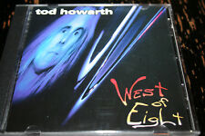 TOD HOWARTH West of eight !!!! Ex FREHLEY COMET VERY RARE HARD TO FIND