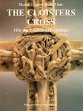 The Cloisters Cross: Its Art and Meaning, Charles T.Little, Elizabeth C. Parker,