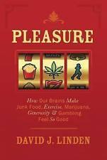 Very Good, Pleasure: How Our Brains Make Junk Food, Exercise, Marijuana, Generos
