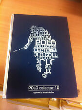 POLO COLLECTOR 10 (BOOK) / APPROVED BY WORLD POLO TOUR - NUMBER 1264/5000