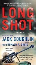 Kyle Swanson Sniper Novels: Long Shot by Jack Coughlin and Donald A. Davis...
