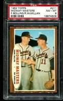 1962 Topps Baseball #211 MIDWAY MASTERS Milwaukee Braves PSA 8 NM-MT