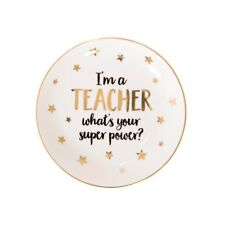 Sass and Belle I'm A Teacher What's Your Super Power Trinket Dish - Teacher Gift