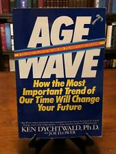 AGE WAVE: How the Most Important Trend of Our Time Will Change Your Future (VG+)