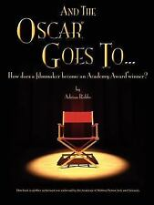 """And the Oscar Goes to..."" , How Does a Filmmaker Become an Academy Award..."