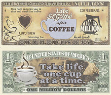 Coffee ~One Million Cups of Joy Dollar Bill Collectible Funny Money Novelty Note