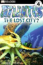 DK Reader Atlantis the Lost City? Andrew Donkin level 4 kids book history