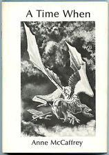 Fiction: A TIME WHEN by Anne McCaffrey. 1975. Signed, rare. Early White Dragon.