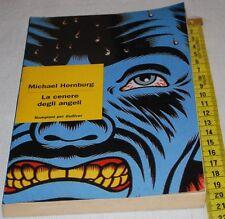 HORNBURG Michael - LA CENERE DEGLI ANGELI - Bompiani per Gulliver 1996
