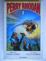 Trappola cosmica Follia su ConomeraVoltz  Francis Perry Rhodan 2 fantascienza