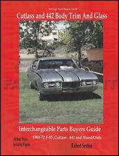 Olds 442 and Cutlass Body Parts Interchange Manual 1964 1965 1966 1967 1968