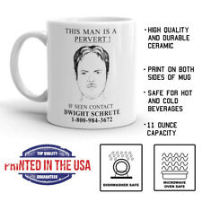 This Man Is A Pervert If Seen Contact Dwight Schrute The Office 11oz Coffee Mug
