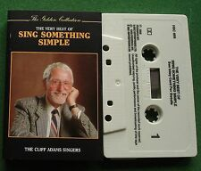 The Cliff Adams Singers Very Best of Sing Something Simple Cassette Tape TESTED