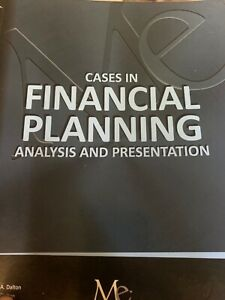 Cases in Financial Planning Analysis and Presentation