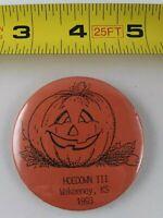 Vintage 1993 Hoedown Wakeeney Kansas HALLOWEEN pin button pinback *EE76