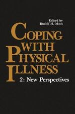 Coping with Physical Illness:Vol. 2:New Perspectives (Environmental-ExLibrary