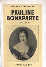 C1 NAPOLEON Nabonne PAULINE BONAPARTE Princesse Borghese SOEUR PREFEREE NAPOLEO