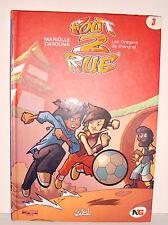 BD BANDE DESSINEE - FOOT 2 RUE N°3 LES DRAGONS DE SHANGHAI
