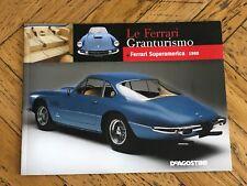 FERRARI LE GRANTURISMO De Agostini Ferrari Super America 1960