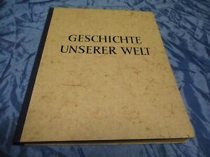 Geschichte unserer Welt , Sammelbilder Album , Homann Margarine Reklame 1953