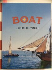 Boat, Simon Griffiths SIGNED EDITION, HC