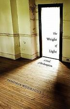 The Weight of Light - A Novel of Redemption-ExLibrary