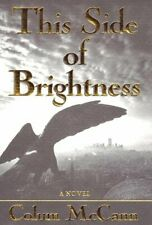 New listing  THIS SIDE OF BRIGHTNESS: A NOVEL By Colum Mccann - Hardcover **BRAND NEW**
