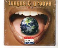 (HQ752) Tongue & Groove, David Scott Group - 2009 Sealed CD