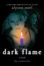 Dark Flame: A Novel [The Immortals] [ Nol, Alyson ] Used - Good