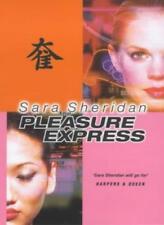 The Pleasure Express By Sara Sheridan