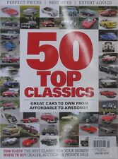 CARS / AUTOMOBILES 50 TOP CLASSICS  Magazine EXPERT ADVICE HOW / WHERE TO BUY