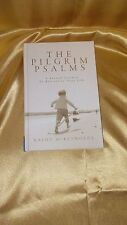 THE PILGRIM PSALMS A Sacred Journey To Revitalize Your Life By Kathy  McReynolds