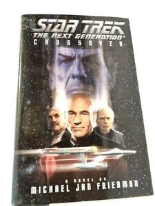 Crossover Star Trek The Next Generation Novel Book Michael Friedman 1st Edition
