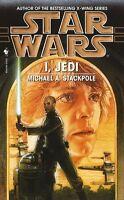 Star Wars: I, Jedi by Michael A. Stackpole