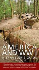 America and World War I: A Traveler's Guide by Mark D Van Ells | Paperback Book