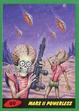 Mars Attacks The Revenge Green Base Card #49 Mars II Powerless