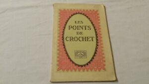 Livre Les POINTS de CROCHET Collection Cartier Bresson de 1932