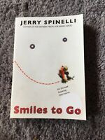 Smiles to go by Jerry Spinelli Winner Of Maniac Magee