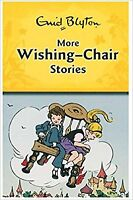 More Wishing Chair Stories, Enid Blyton, New Paperback Book