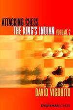 Ajedrez de ataque: el rey indio: volumen 2 (Everyman chess) por David Vigorito