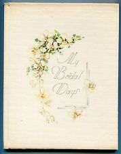 My Bridal Days by the C.R. Gibson Co. - 1937  (hb,boxed)