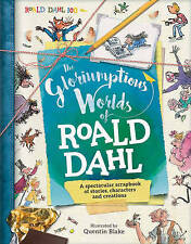 The Gloriumptious Worlds of Roald Dahl: A Spectacular Scrapbook of Stories, Characters and Creations by Stella Caldwell (Hardback, 2016)