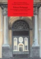 Palazzo Pedagaggi Da casa magnatizia a Facoltà di Scienze Politiche. Un edificio