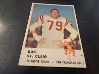 1961 Fleer Football #63 Bob St. Clair - San Francisco 49ers - Hall of Fame - EX+
