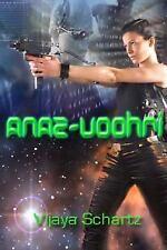 Anaz-Voohri: Operation : Pleiades (Operation: Pleiades), Vijaya Schartz, Good Bo