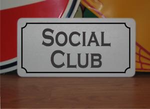 Social Club Metal Sign