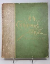 A Christmas Carol Charles Dickens Pub.Cassino 1887 Illustrated G. Chominski