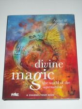 DIVINE MAGIC The World Of The Supernatural ANDRE & LYNETTE SINGER