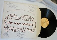 """LP, the new seekers, """"We're Teaching The World to Sing"""", tralen, SEEKERS SIGNED!"""